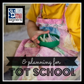 Tot School: Choosing a Theme | Lone Star Signers * San Antonio, Texas