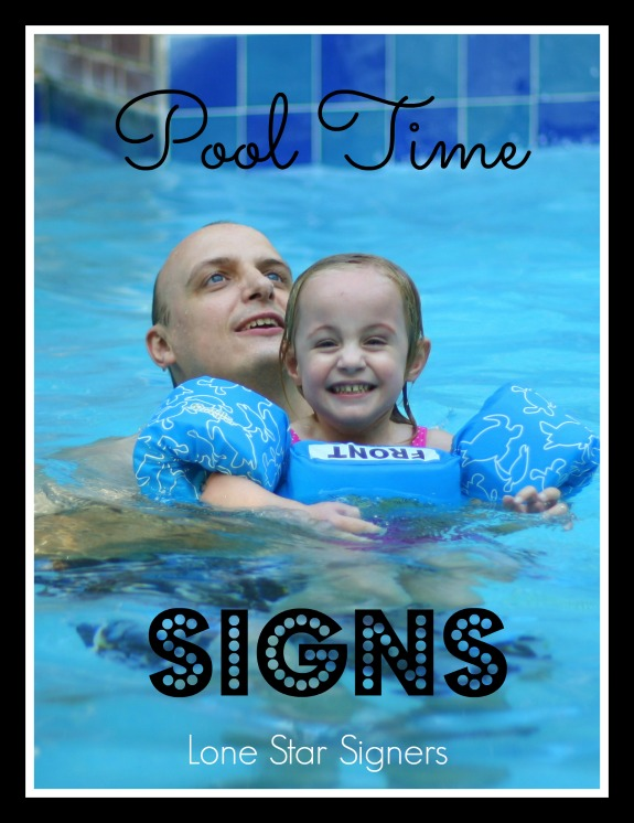 Pool Time Signs from Lone Star Signers