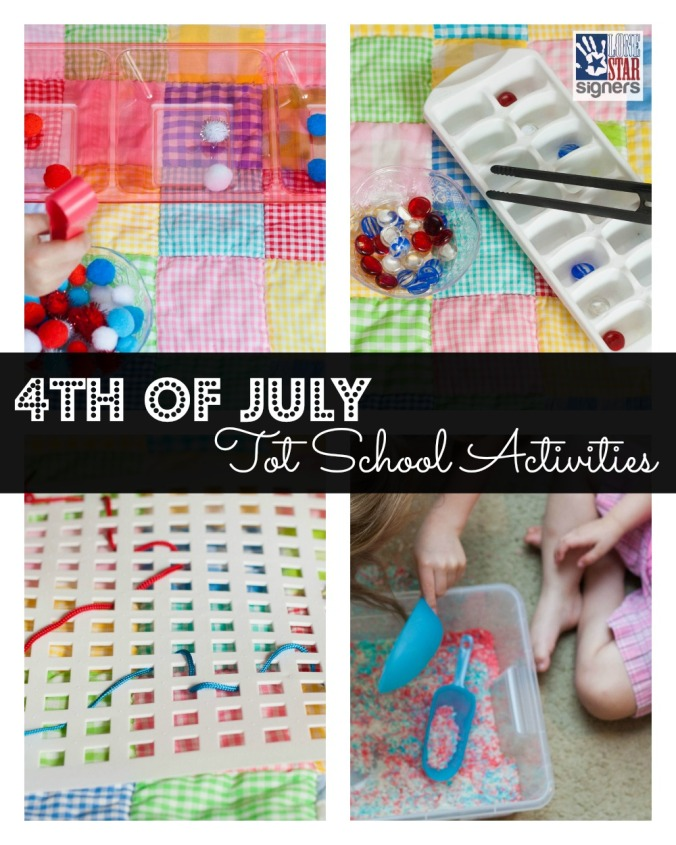 4th of July Tot School Activities from Lone Star Signers