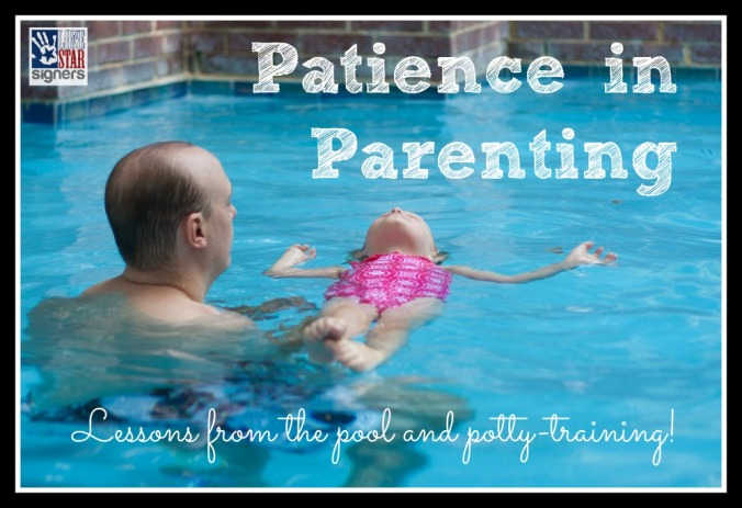 Patience in Parenting: Lessons from the Pool and Potty-Training from Lone Star Signers