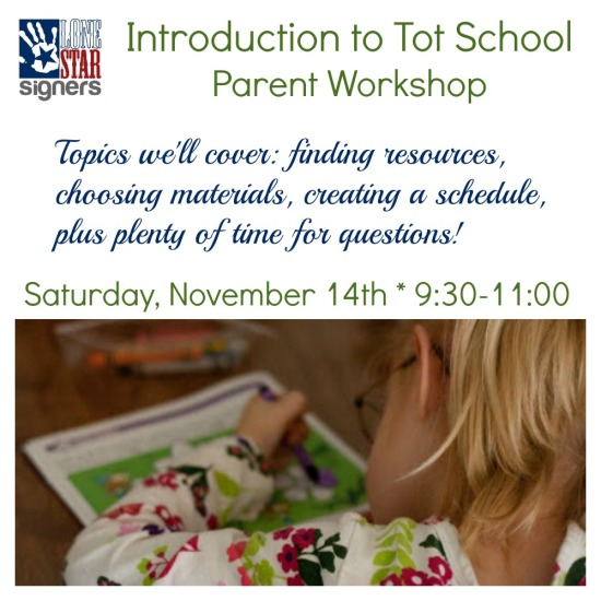 Tot School Workshop-November 2015