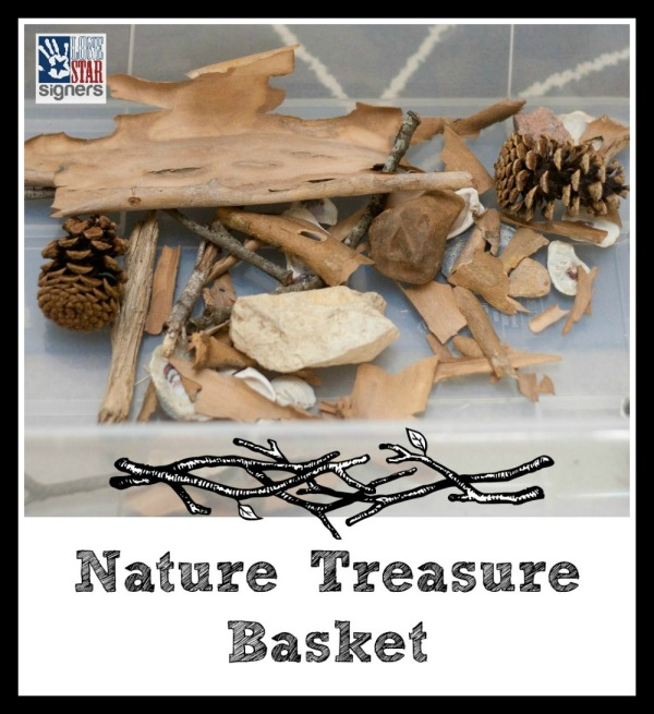 Tot School: Outside | Nature Treasure Basket from Lone Star Signers