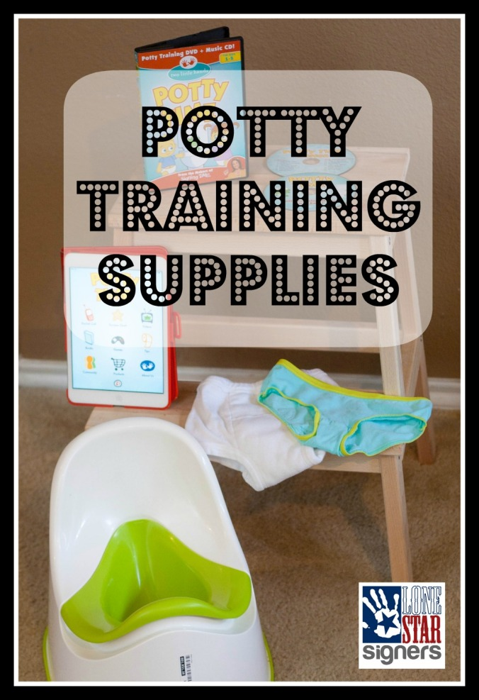 Suggested Supplies for Potty-Training from Lone Star Signers