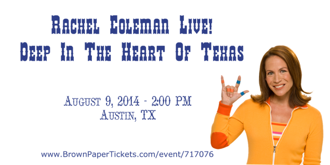 Rachel Coleman (Signing Time) LIVE in Austin, Texas! August 9th, 2014