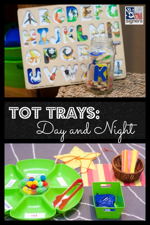 Tot Trays: Day and Night | Lone Star Signers