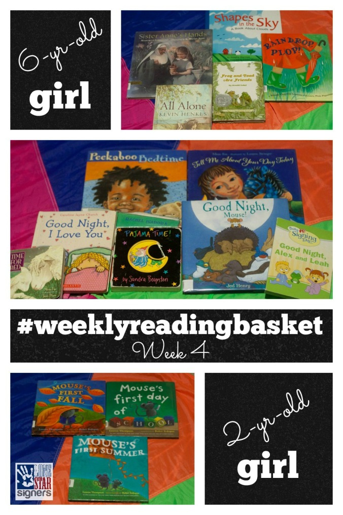 #weeklyreadingbasket from Lone Star Signers | Week 4