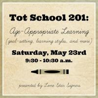 Tot School 201-May