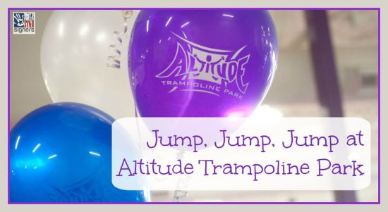 Jump, Jump, Jump at Altitude Trampoline Park | a giveaway from Lone Star Signers