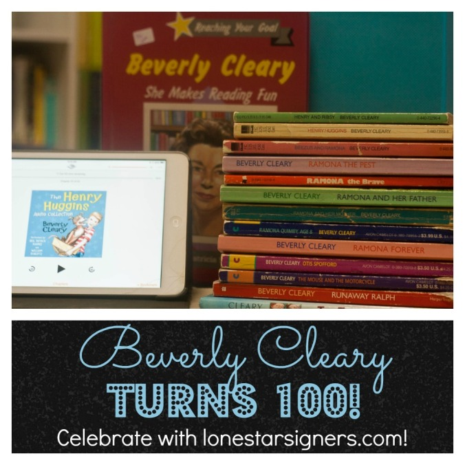 Celebrate Beverly Cleary's 100th Birthday with Lone Star Signers!